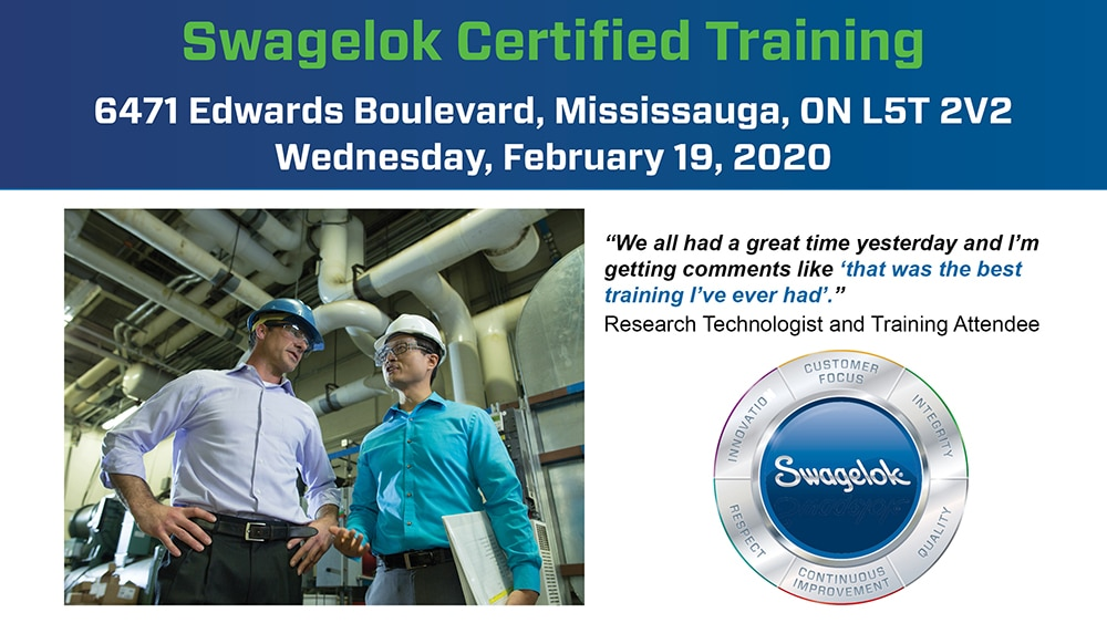 Swagelok Certified Training on February 19, 2020 in Mississauga